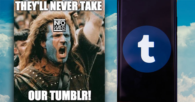 Image for MSM Outraged Infowars Has Tumblr Account It Hardly Uses
