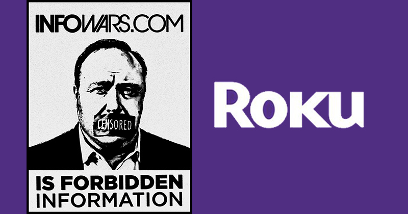 Image for Watch Live: Roku Buckles to Leftist Mob, Bans Fan-Made Infowars Channel