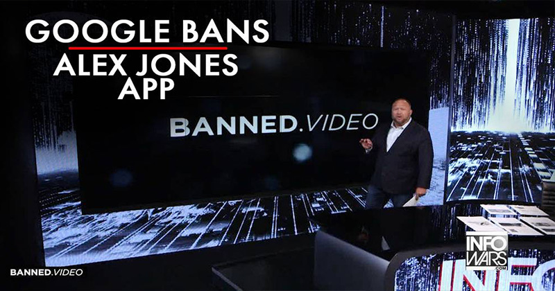 Image for Google Bans Alex Jones App For Exposing Dems Blocking Coronavirus Treatments