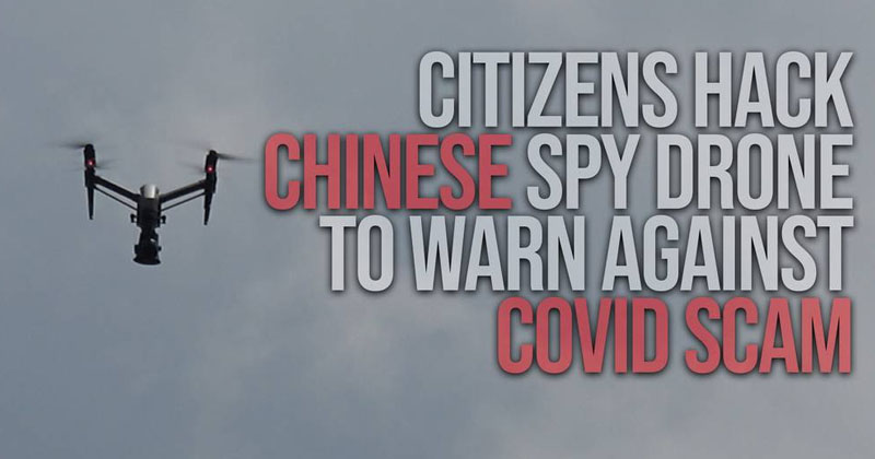 Image for Citizens Hack Chinese Spy Drone To Warn Against COVID Scam