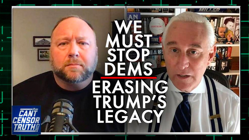 Roger Stone: We Must Stop Dems' Attempt to Erase Trump's Legacy from History
